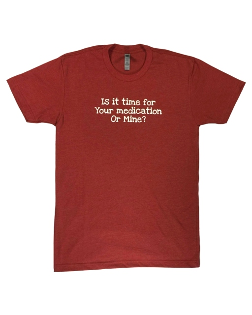 Is It Time For Your Medication Shirt Red The Maples' Tree