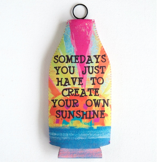Create Your Own Sunshine - Bottle Cozy The Maples' Tree